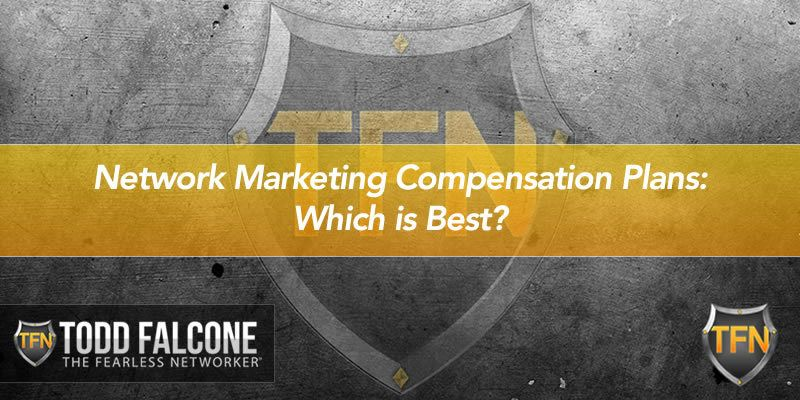 Network Marketing Compensation Plans: Which is Best?