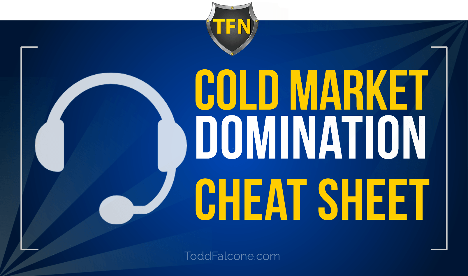Cold Market Domination Cheat Sheet