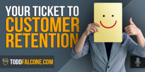 Your Ticket to Customer Retention