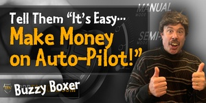 Tell Them Its Easy Make Money on Auto-Pilot