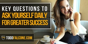 Key Questions To Ask Yourself Daily For Greater Success