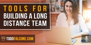 Tools for Building a Long-Distance Team