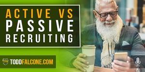 Active vs Passive Recruiting