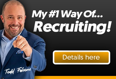 Todd Falcone's #1 Way for recruiting