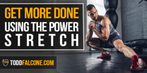 Get More Done Using The Power Stretch