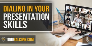 Dialing In Your Presentation Skills